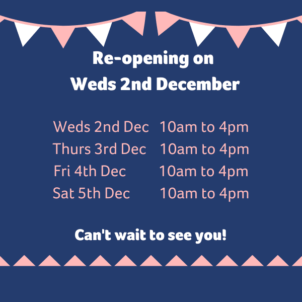 Re-opening on Weds 2nd December